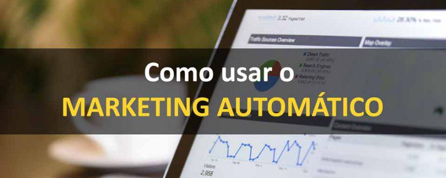 Como usar o Marketing automatico