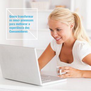 Melhorar a experiência do Consumidor